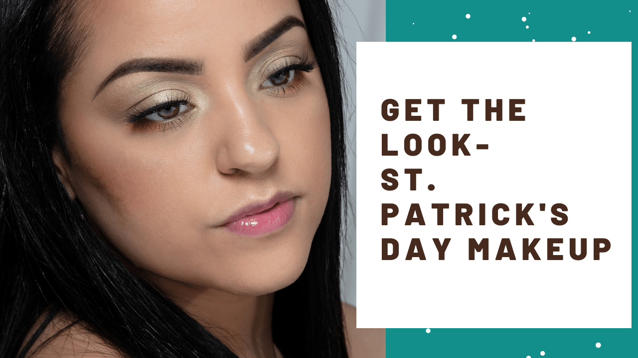 Get The Look-St. Patrick's Day Makeup