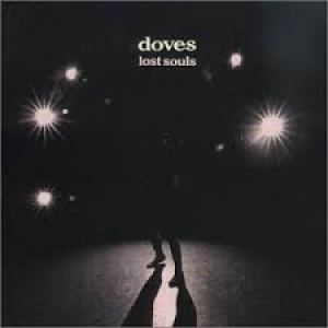 Lost Souls Doves album review