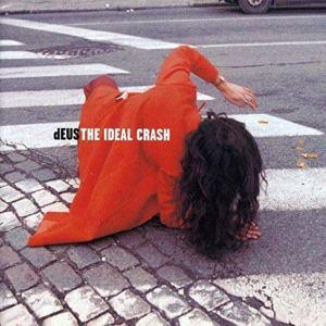 The Ideal Crash Deus album review