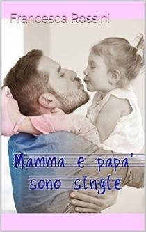 Mamma e papà sono single - Cover