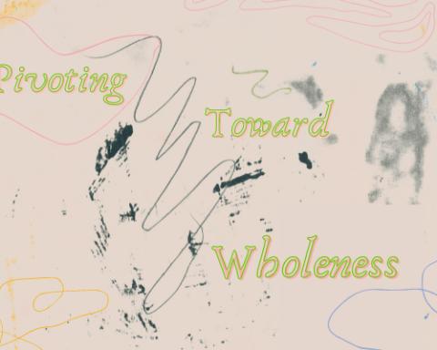 Pivoting Toward Wholeness