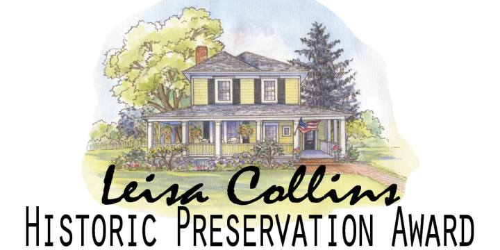 Invitation to the next Leisa Collins Historic Preservation Award Presentation!