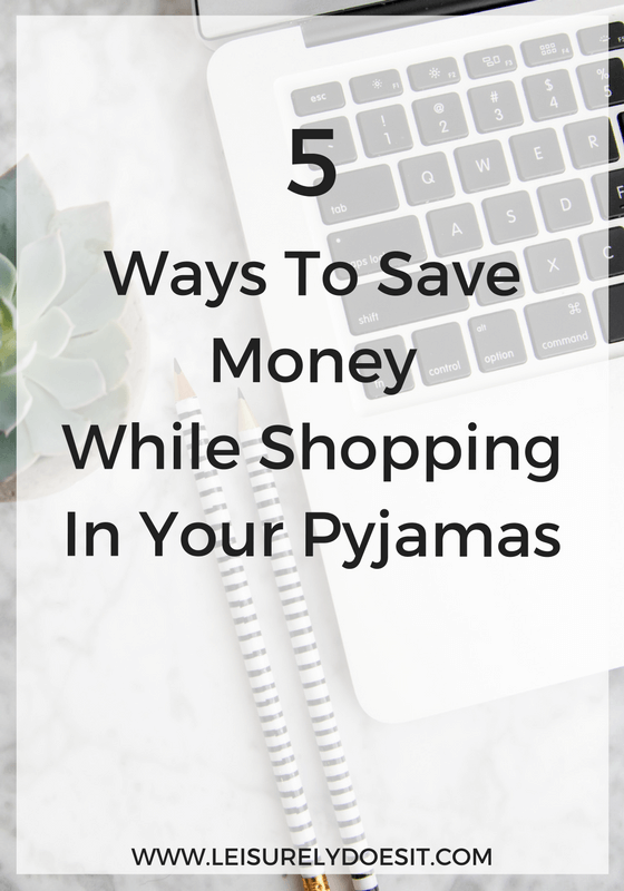 5 Ways To Save Money While Shopping In Your Pyjamas