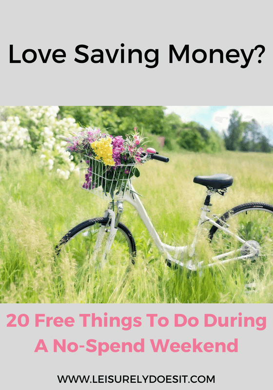 Love the idea of having a no-spend weekend so you can save money? Click to read this list of 20 things to do during that time that are absolutely free!