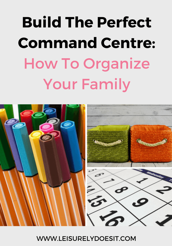 A command centre reduces clutter and keeps your family organized. Follow these tips to build the perfect one for your home.