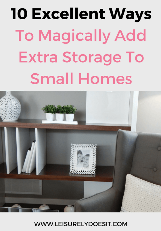 When you live in a small home, it never feels like you have enough space. Here are ten excellent ways to magically add some extra storage where you need it.