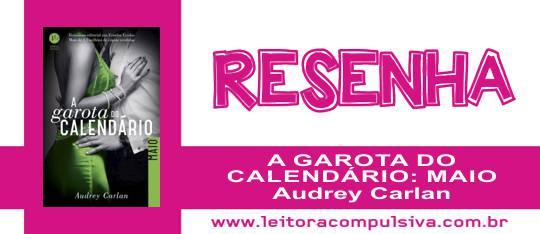 A Garota do Calendário: Maio, de Audrey Carlan #Resenha