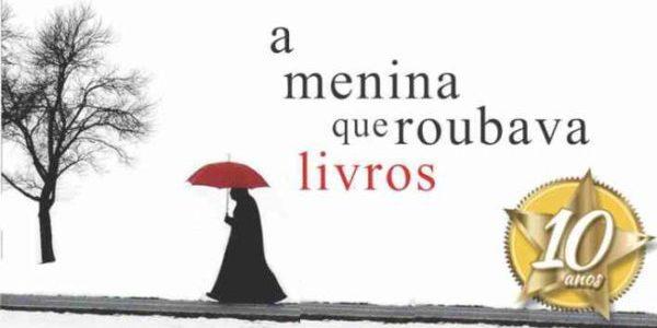 A Menina Que Roubava Livros – 10 Anos!!! #Especial