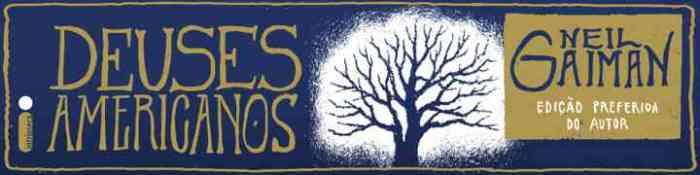 deuses americanos neil gaiman intrínseca blog leitora compulsiva resenha