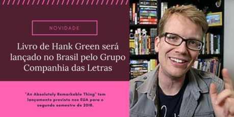 fotos e livros hank green blog leitora compulsiva