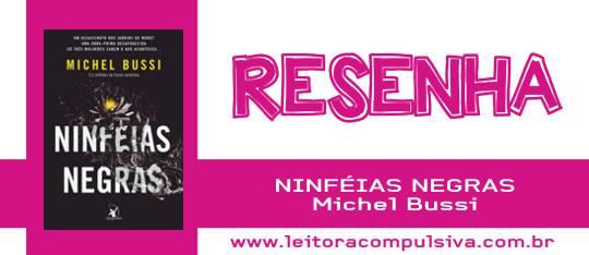 Ninféias Negras, de Michel Bussi #Resenha