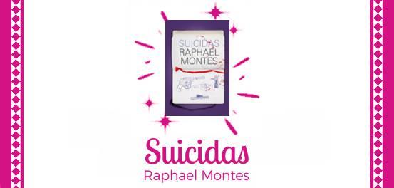 Suicidas, de Raphael Montes #Resenha