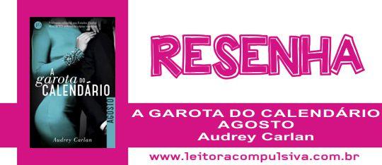 A Garota do Calendário: Agosto, de Audrey Carlan #Resenha