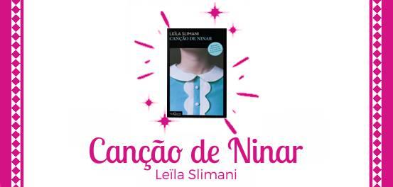 Canção de Ninar, de Leïla Slimani #Resenha