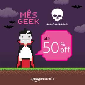 Mês Geek na Amazon
