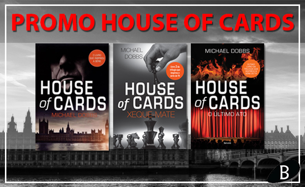 promocao house of cards blog leitora compulsiva
