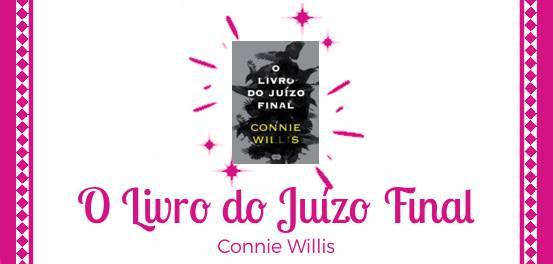 O Livro do Juízo Final, de Connie Willis #Resenha