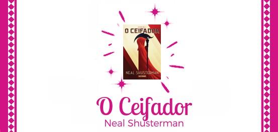 O Ceifador, de Neal Shusterman #Resenha