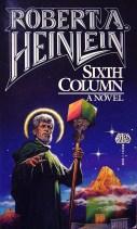 Robert A Heinlein_Sixth Column_BEAN_John Melo