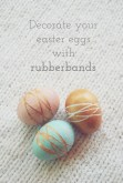 rubberbandeastereggdecoratingideas