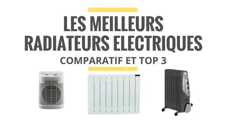 les meilleurs radiateurs electriques