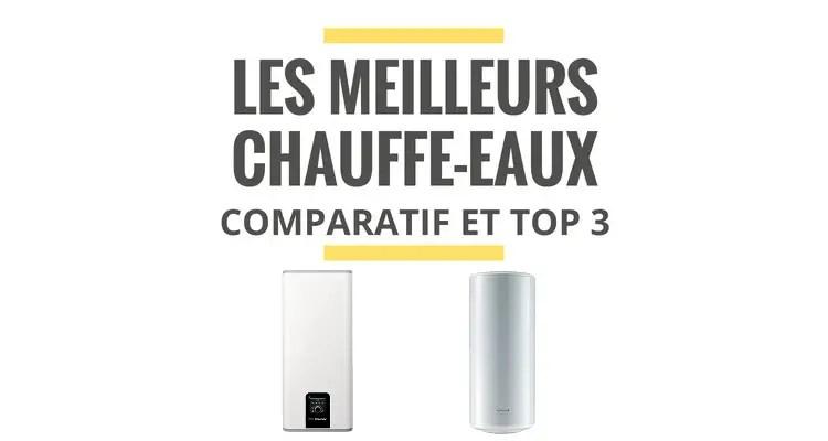 Les Meilleurs Chauffe Eaux Electriques Comparatif 2021 Le Juste Choix