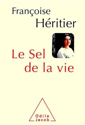 Couv Le sel de la vie Françoise Héritier