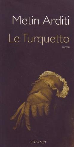 Couv Le Turquetto de Metin Arditi
