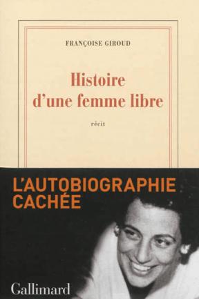 Histoire d'une femme libre de Françoise Giroud