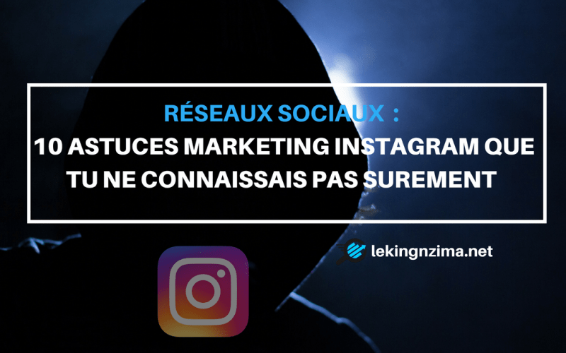 10-astuces-marketing-instagram