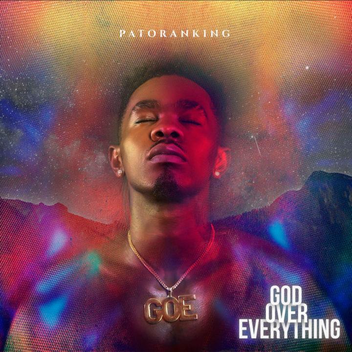 Patoranking - God Over Everything(Full Album)