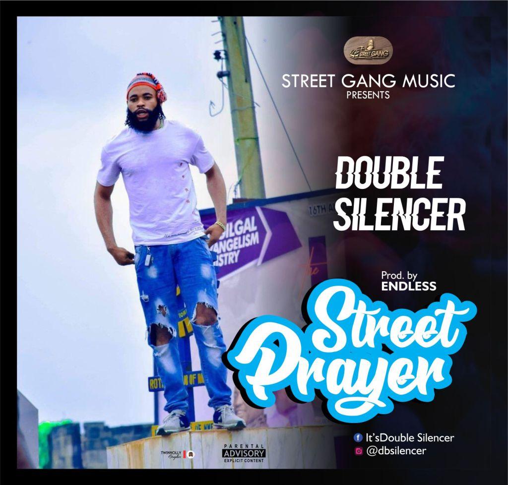 Double Silencer - Street Prayer