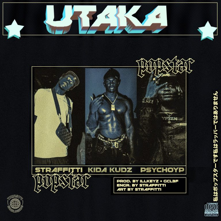Straffitti - Utaka ft. Kida Kudz & PsychoYP
