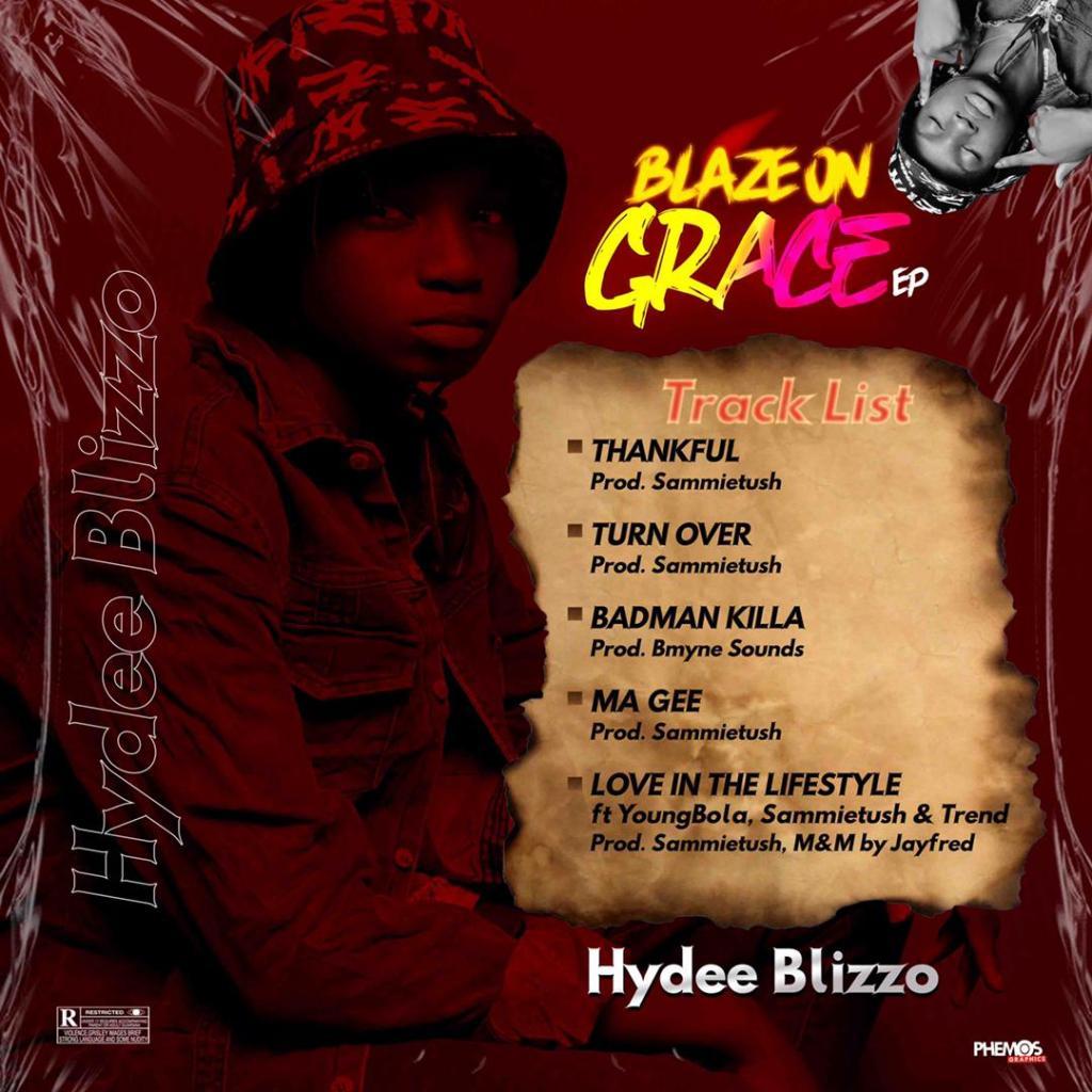 Hydee Blizzo - Blaze On Grace (Album)