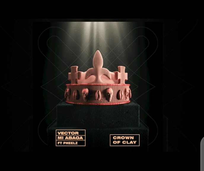 Vector - The Crown of Clay ft. M.I Abaga