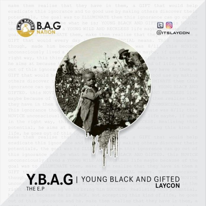 LAYCON – Y.B.A.G EP (YOUNG BLACK AND GIFTED (Album)