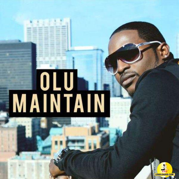 Olu Maintain - Olu Maintain (Album)