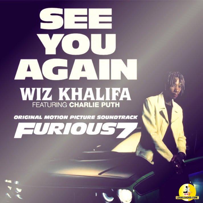 Wiz Khalifa – See You Again ft. Charlie Puth