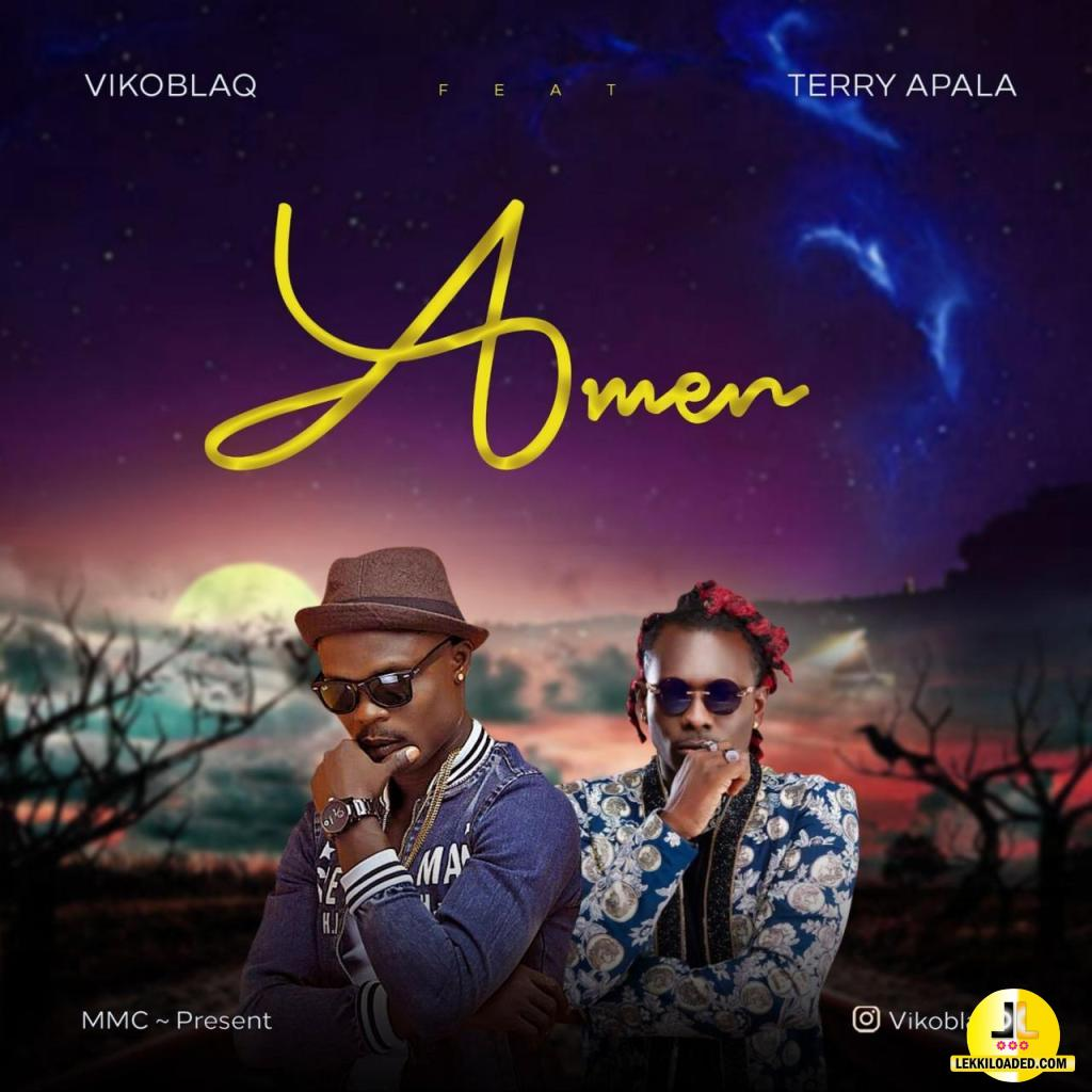 Viko Blaq – Amen ft. Terry Apala