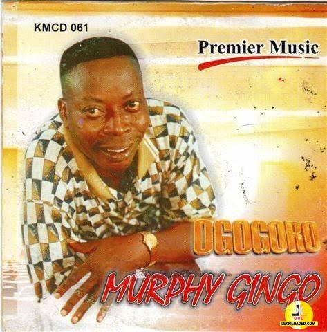 Murphy Gingo - Ogogoro