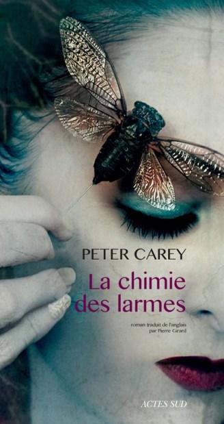 La chimie des larmes de Peter Carey