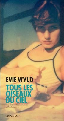 Tous les oiseaux du ciel - Evie Wyld