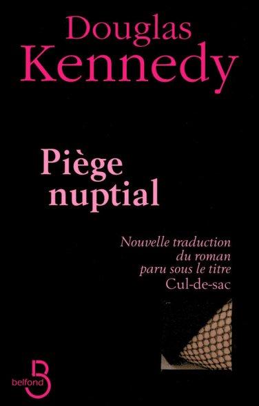 Piege nuptial - Douglas Kennedy