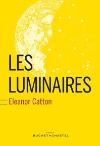 Les luminaires - Eleanor Catton