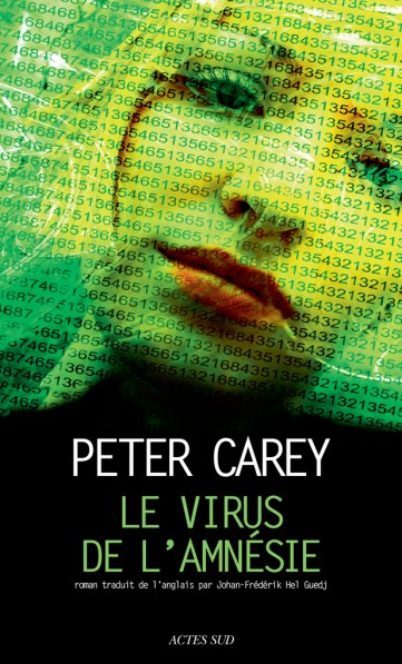 le-virus-de-lamnesie-peter-carey