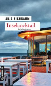 Anja Eichbaum - Inselcocktail