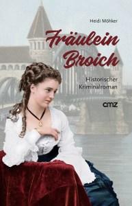 Heidi Möhker - Fräulein Broich