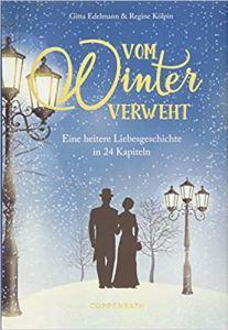 Gitta Edelmann / Regine Kölpin - Vom Winter verweht