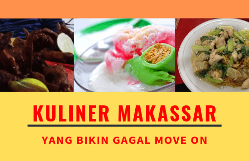 Kuliner Makassar Bikin Gagal Move On