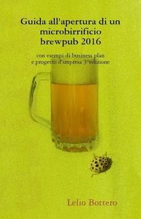 Guida all'apertura di un microbirrificio – brewpub Di Lelio Bottero -PDF-